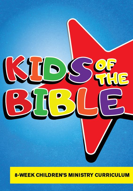 Kids Of The Bible 8 Week Children S Ministry Curriculum
