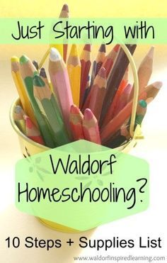 "Just getting started with Waldorf homeschooling? Here are 10 first steps with practical ideas like ""focus on rhythm"" plus a simple supplies list to get you started no matter what curriculum you use."