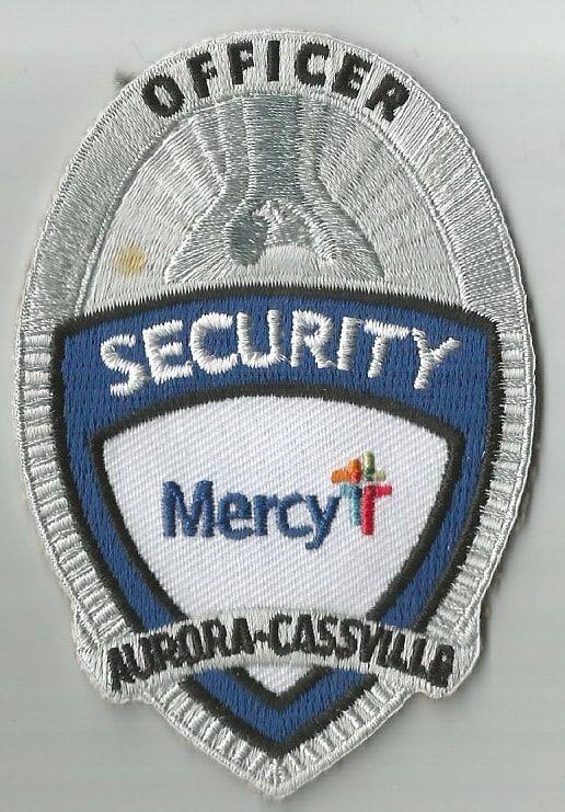 Mercy Hospital Of Aurora Cassville Security Department Cloth Badge Security Badge Cloth Badges Badge