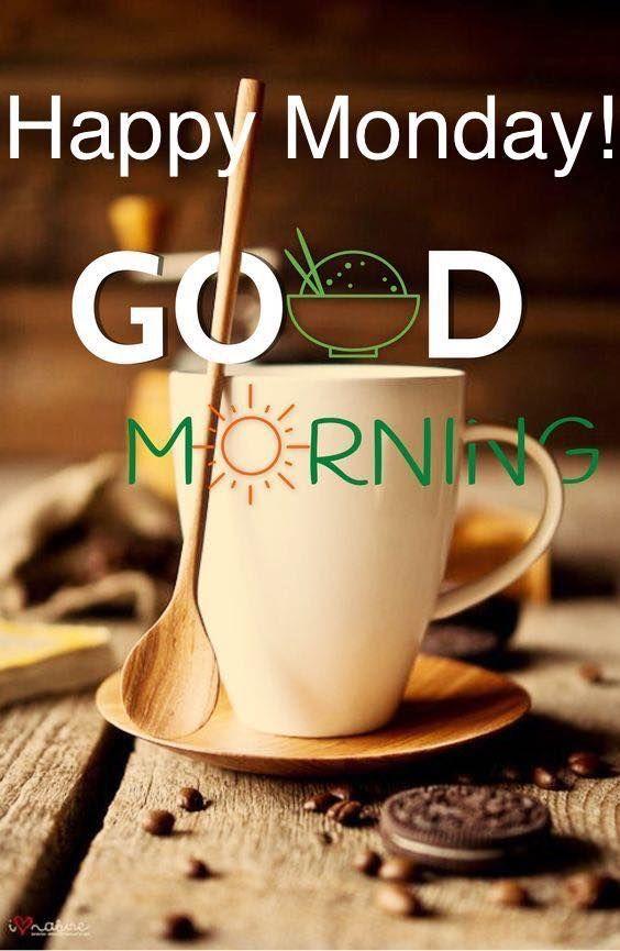 Coffee Happy Monday Good Morning