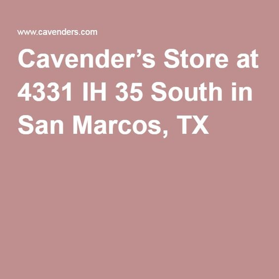 Cavender's Boot City Address: 4331 IH 35 South  San Marcos, TX  78666 Phone:512-805-8210 Location:On Hwy 35 South Store Hours:Mon-Sat 09:00AM-09:00PM Sun: Noon - 6:00PM