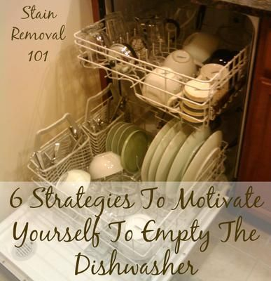 If you hate emptying your dishwasher of clean dishes here are 6 strategies you can use to help motivate yourself to get the task done! {on Stain Removal 101}