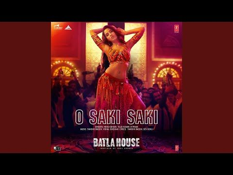 O Saki Saki From Batla House Mp3 Download World Music Documentaries Songs