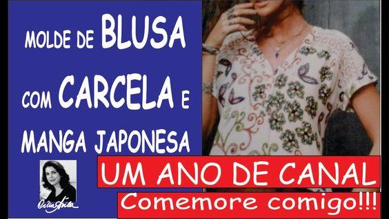 MOLDE DE BLUSA COM CARCELA E MANGA JAPONESA COM CÉLIA ÁVILA