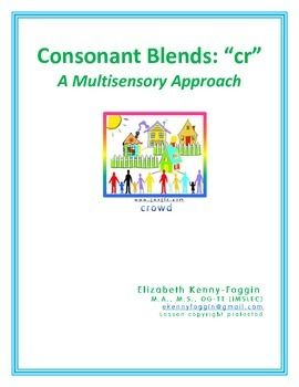 "The multisensory lessons focuses on the consonant blend ""cr-."" This blend can be challenging for students, especially when decoding into separate sounds.  The packet skills include:Page 1  Title and informational informationPage 2 - Script for Teacher Page 3 - Multisensory Introductory LessonPage 4 - Phonemic ActivityPage 5 - Word List - basicPage 6 - Higher level word listPage 7 - Word list for coding practicePage 8 - Writing ActivityPage 9 - Reading fluency practice (phrases)Page 10…"