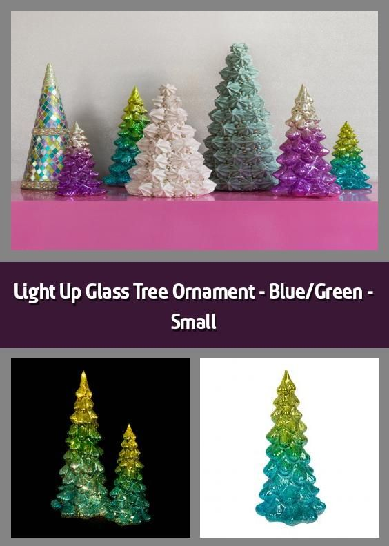 Light Up Glass Tree Ornament Blue Green Small Ornament Material Glass Dimensions H22cm Tree Design Blue Amp In 2020 Tree Ornaments Tree Designs Ornaments