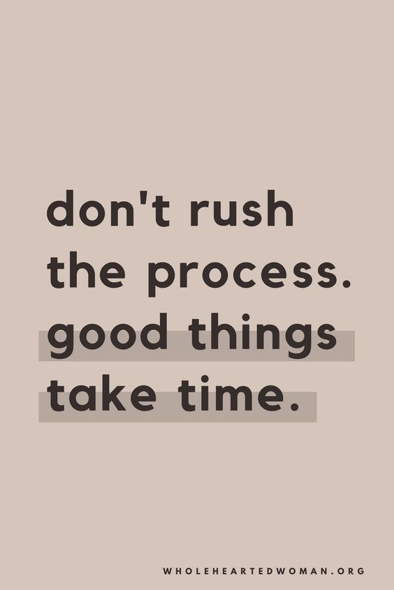 Good Things Take Time Quotes Words Lettering Quote Aesthetic Wallpaper Quotes Good Things Take Time