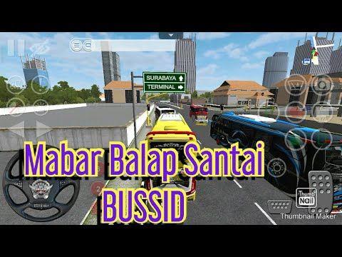 Mabar Balap Santai Bus Simulator Indoneia Youtube Pembalap Game