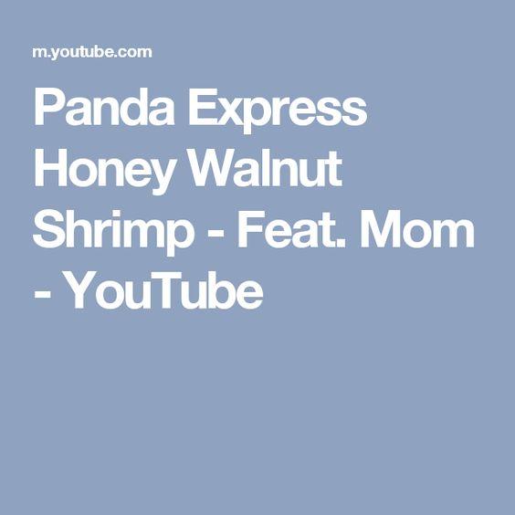 Panda Express Honey Walnut Shrimp - Feat. Mom - YouTube