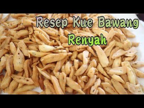 Resep Kue Bawang Renyah Dan Praktis Youtube Resep Kue Bawang Resep