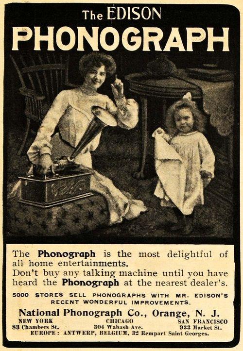 The Edison Phonograph, 1903 / vintage pics