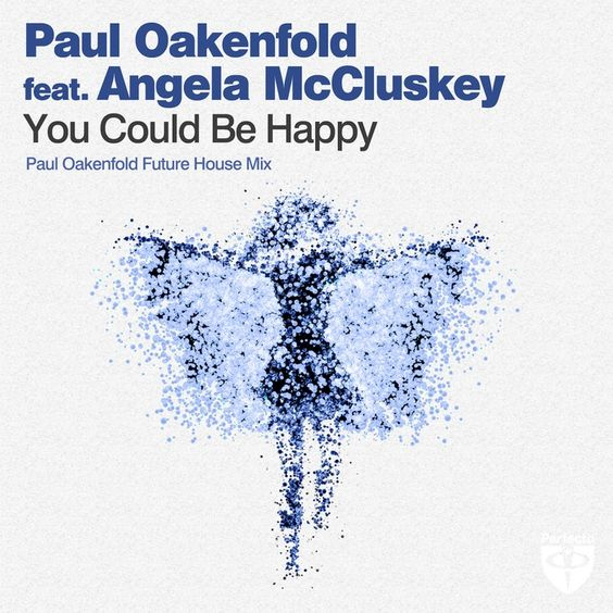 Paul Oakenfold, Angela McCluskey – You Could Be Happy (single cover art)
