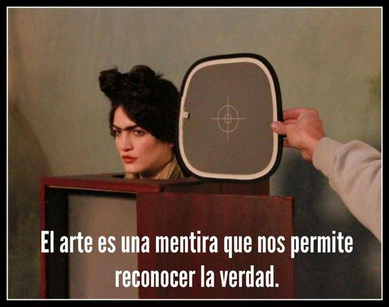 El arte es una mentira que nos permite reconocer la verdad