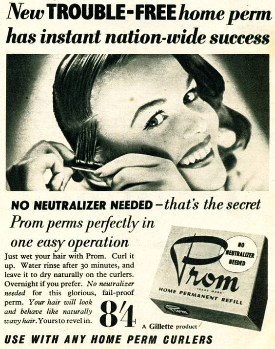 Prom the home perm of the 1950,s.