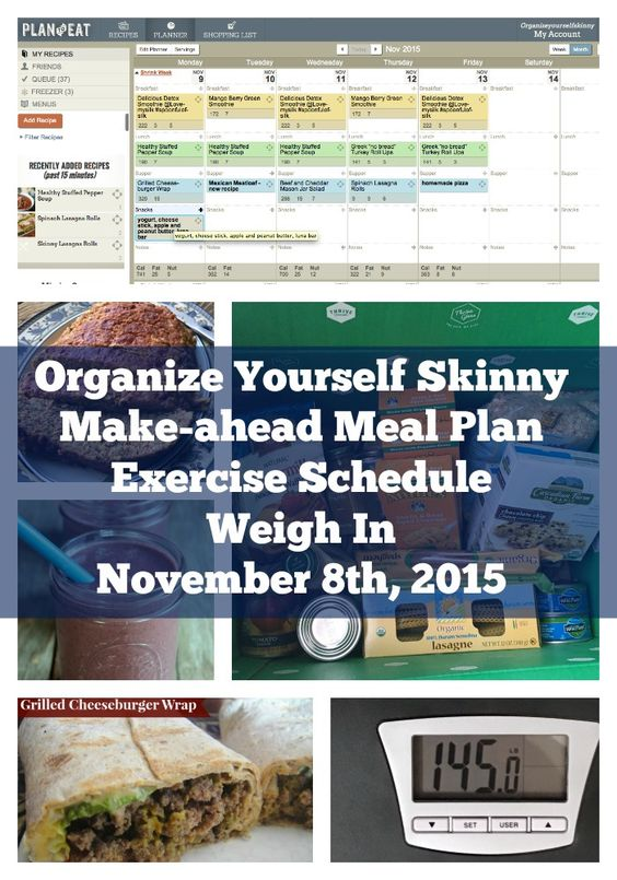 Make-ahead Meal Plan, Exercise Schedule, and Weigh In November 8th, 2015