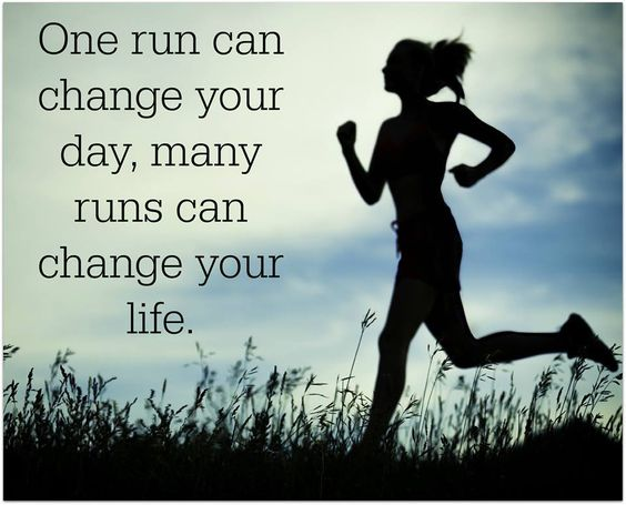 One run can change your day, many runs can change your life.: