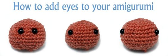 Amigurumi Eyes How To : How to Make Amigurumi Cuter with Perfect Eye Placement ...