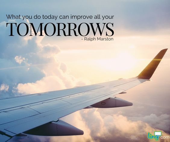 """""""What you do today can improve all your tomorrows."""" - Ralph Marston #LingQ #LearnLanguages"""