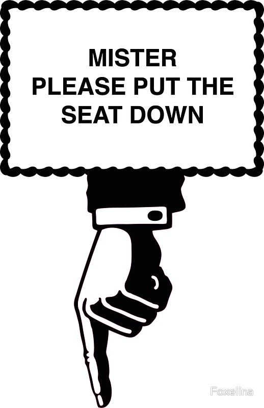 Put the seat down sign | Sticker sign, Seating, Signs