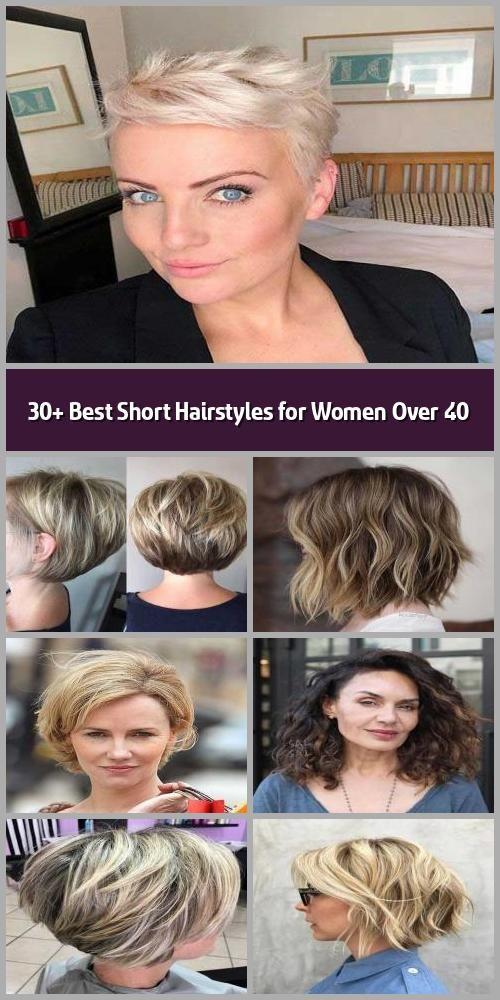 30 Best Short Hairstyles For Women Over 40 Having A Hairstyle That Suits You The Best Is C In 2020 Short Hairstyles For Women Short Hair Styles Womens Hairstyles
