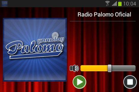 Descarga nuestra App Radio Palomo y escucha nuestra musica ~ Radio Palomo