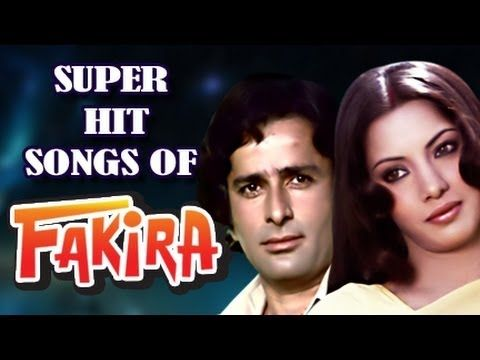 Fakira All Songs Collection Songs All Songs Hit Songs