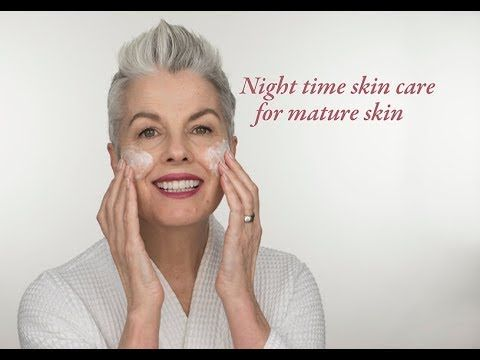 Night Time Skin Care Routine For Dry Aging Skin Youtube Night Time Skin Care Routine Skin Care Routine Skin Care