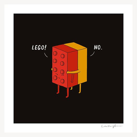 I Will Never Lego! It took me a while to get this but when I did, I couldn't stop cracking up! - print via swissmiss.