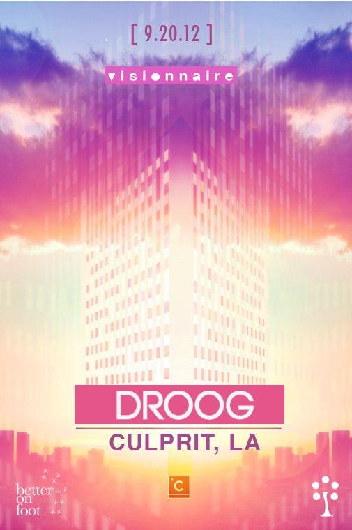 Visionnaire presents Droog (Culprit, LA) Thursday September 20th at Red Maple