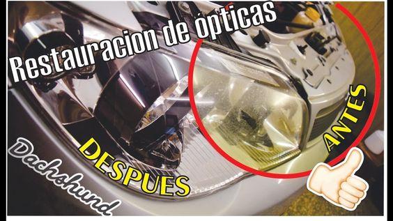 Como Restaurar ópticas dañadas Headlights restoration DACHSHUND-GARAGE 