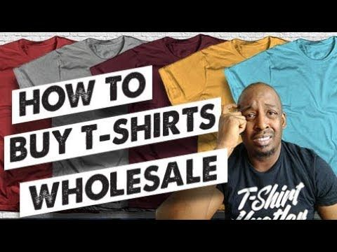 Download How And Where To Buy T Shirts Wholesale Youtube Wholesale Shirts Buy Tshirts Stuff To Buy
