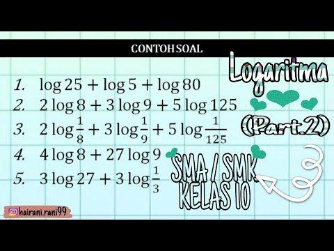 Logaritma Penjumlahan Part 2 Youtube Matematika Sma Matematika Sma