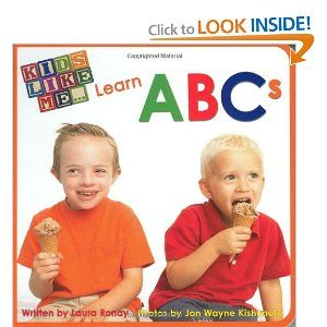 Kids Like Me...Learn ABCs. This book features children with Down syndrome and their siblings.