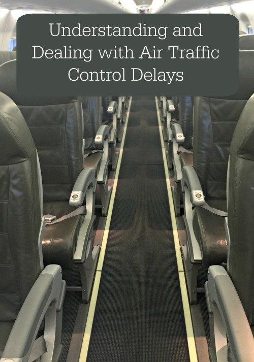 Dealing With An Understanding Air Traffic Control Delays