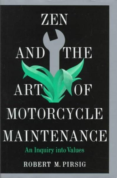 Precision Series Zen and the Art of Motorcycle Maintenance: An Inquiry into Values