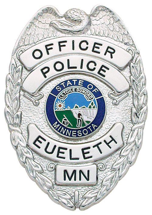 Us State Of Minnesota City Of Eueleth Police Department Badge Police Badge Police Police Department