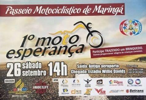 1º Moto Esperança - Passeio Motociclistico, dia 26/09/2015 às 14:00 em Maringá, PR.