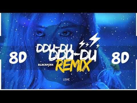 8d Audio Blackpink Ddu Du Ddu Du Remix Ver Bass Boosted Use Headphones 8d Youtube Music Artists Yg Entertainment Music Videos
