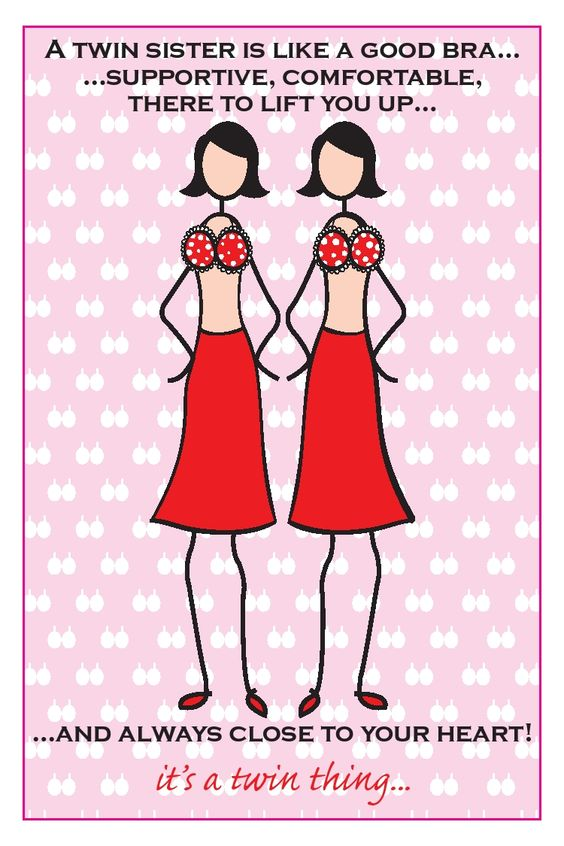 A twin sister is like a good brahttp – Twin Sister Birthday Card