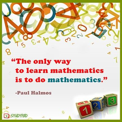 Printables Images Only Math the only way to learn mathematics is do paul halmos