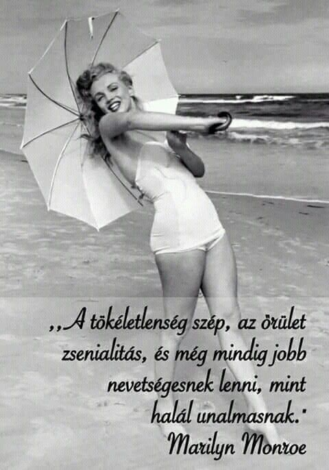 marilyn monroe idézetek képekkel Pin by Gyüre Ildikó on Life quotes | Learning quotes, Woman quotes