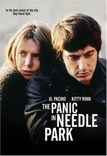 """The Panic in Needle Park (1971) dir. by Jerry Schatzburg.This movie is a stark portrayal of life among a group of heroin addicts who hang out in """"Needle Park"""" in New York City."""