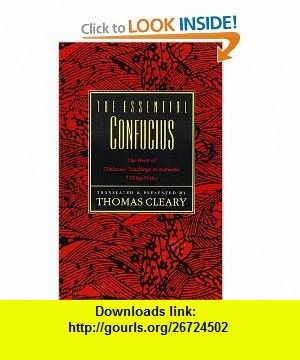 The Essential Confucius (9780062502155) Thomas Cleary , ISBN-10: 0062502158  , ISBN-13: 978-0062502155 ,  , tutorials , pdf , ebook , torrent , downloads , rapidshare , filesonic , hotfile , megaupload , fileserve