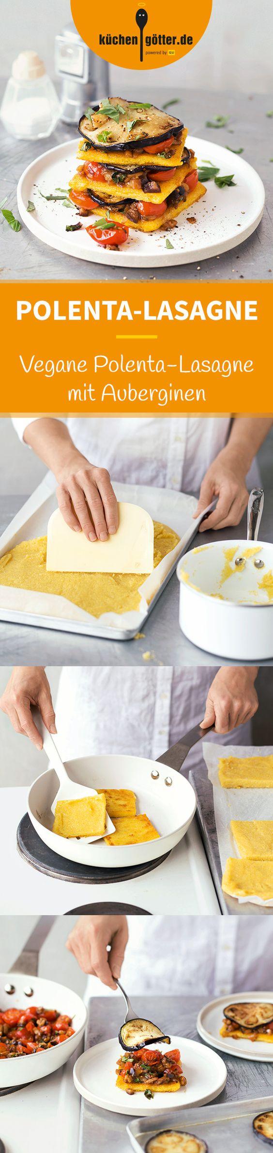 POLENTA-LASAGNE MIT AUBERGINEN - Schicht für Schicht ein Genus: Hier kommt unsere vegane Neuinterpretation des italienischen Klassikers – nicht nur ohne tierische Produkte, sondern auch ohne Lasagneplatten. Hier spielt Polenta die köstliche Hauptrolle!