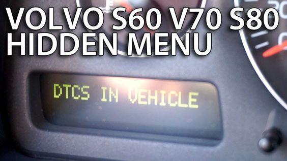 How To Enter Hidden Dtc Menu In Volvo S60 V70 Xc70 S80 Diagnostic Service Mode Volvo Volvo S60 Volvo S80