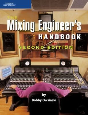 The Mixing Engineer S Handbook By Bobby Owsinski Secrets Of Top Mixing Engineers Music Mixing Books Recorder Music