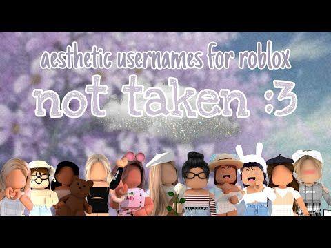 Untaken Roblox Aesthetic Username Ideas Tips Youtube In 2020 Aesthetic Usernames Aesthetic Names Roblox