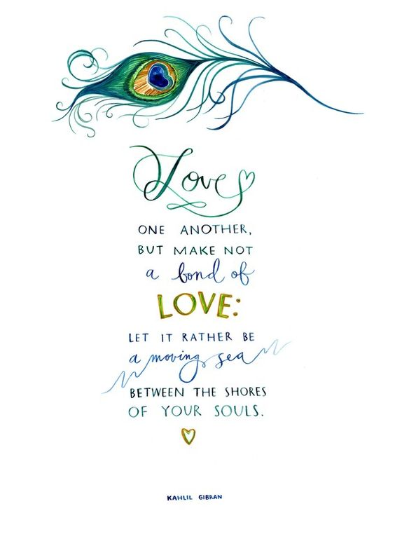one of my most popular prints, featuring a favorite kahlil gibran quote