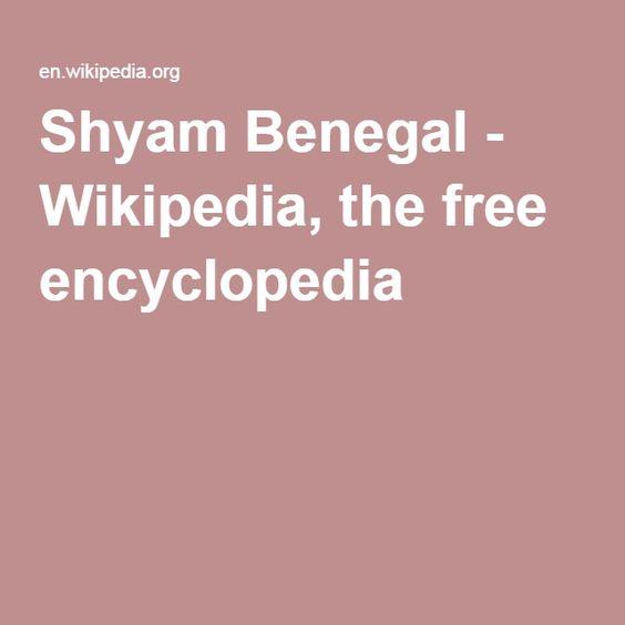 Shyam Benegal - Wikipedia, the free encyclopedia