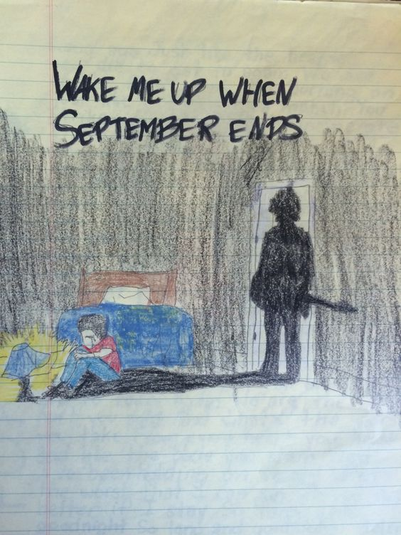 Wake Me Up When September Ends When September Ends Ending Quotes End Wallpaper